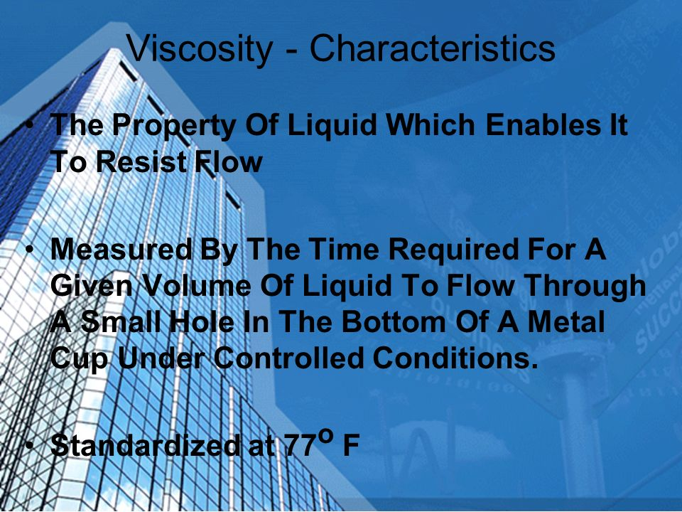 Viscosity - Characteristics