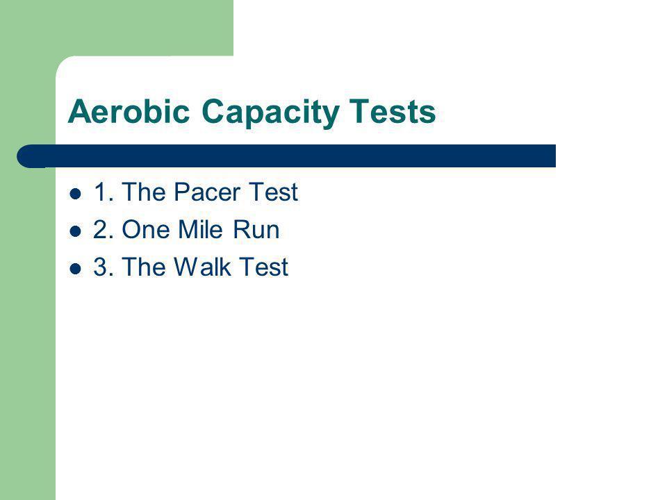 Aerobic Capacity Tests