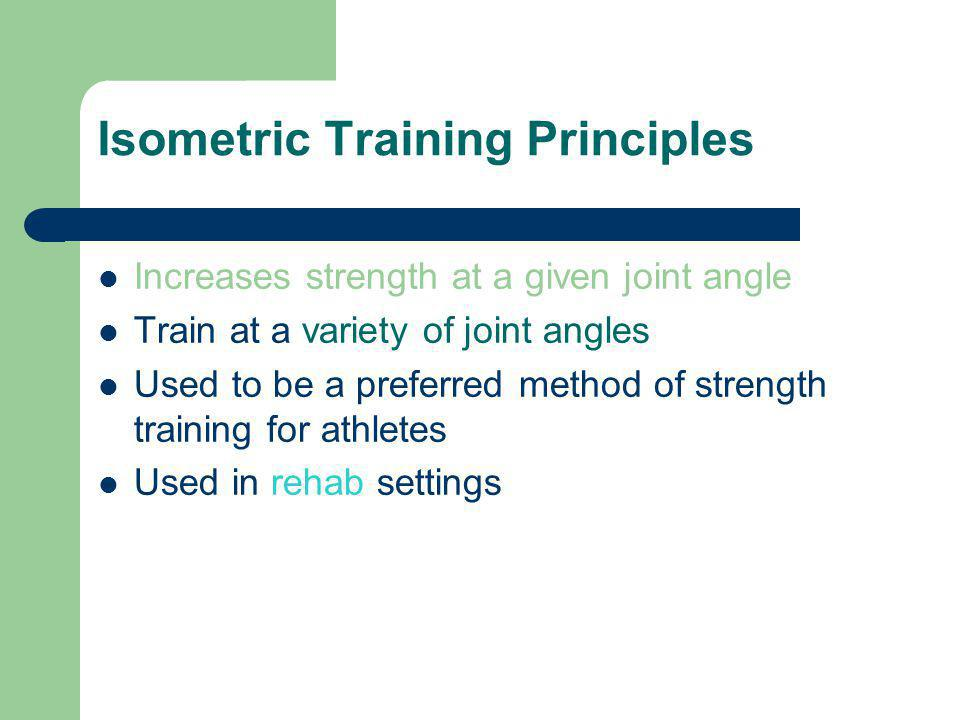 Isometric Training Principles