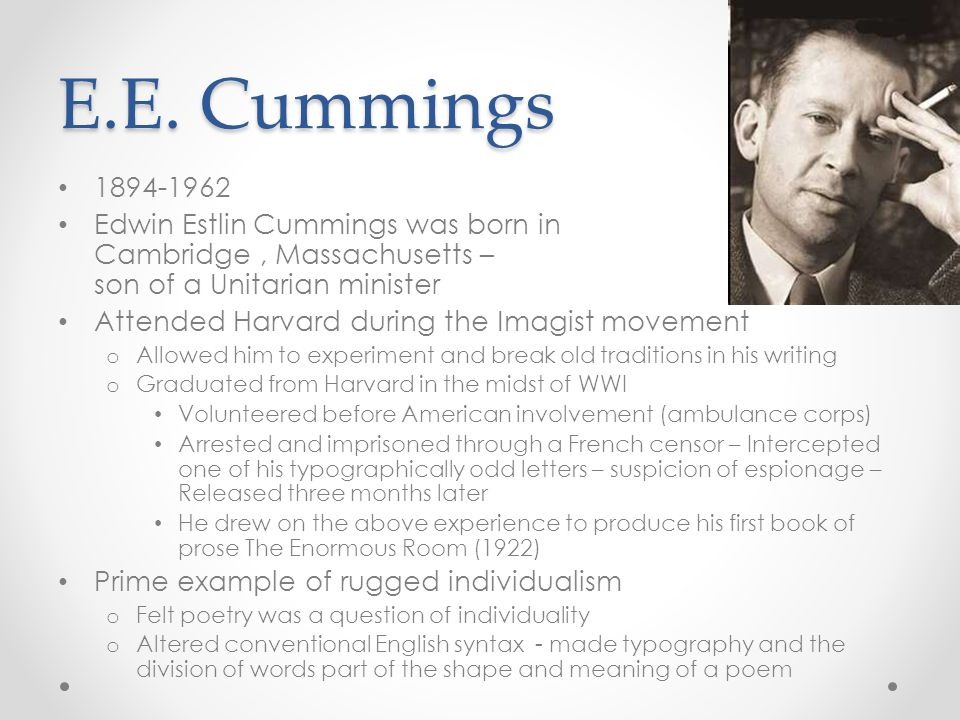 E.E. Cummings 1894-1962.