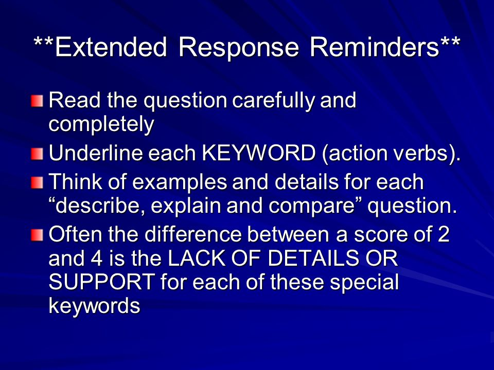 **Extended Response Reminders**