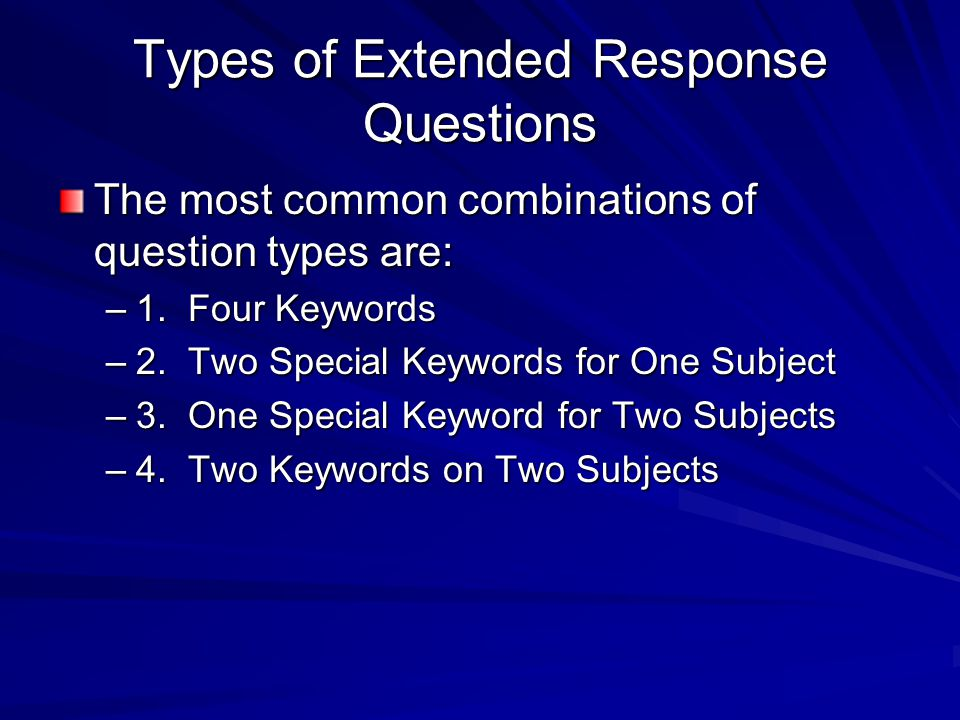 Types of Extended Response Questions
