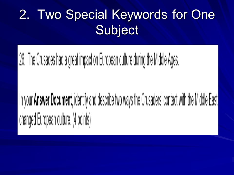 2. Two Special Keywords for One Subject