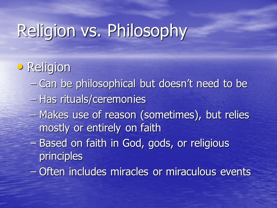Religion vs. Philosophy