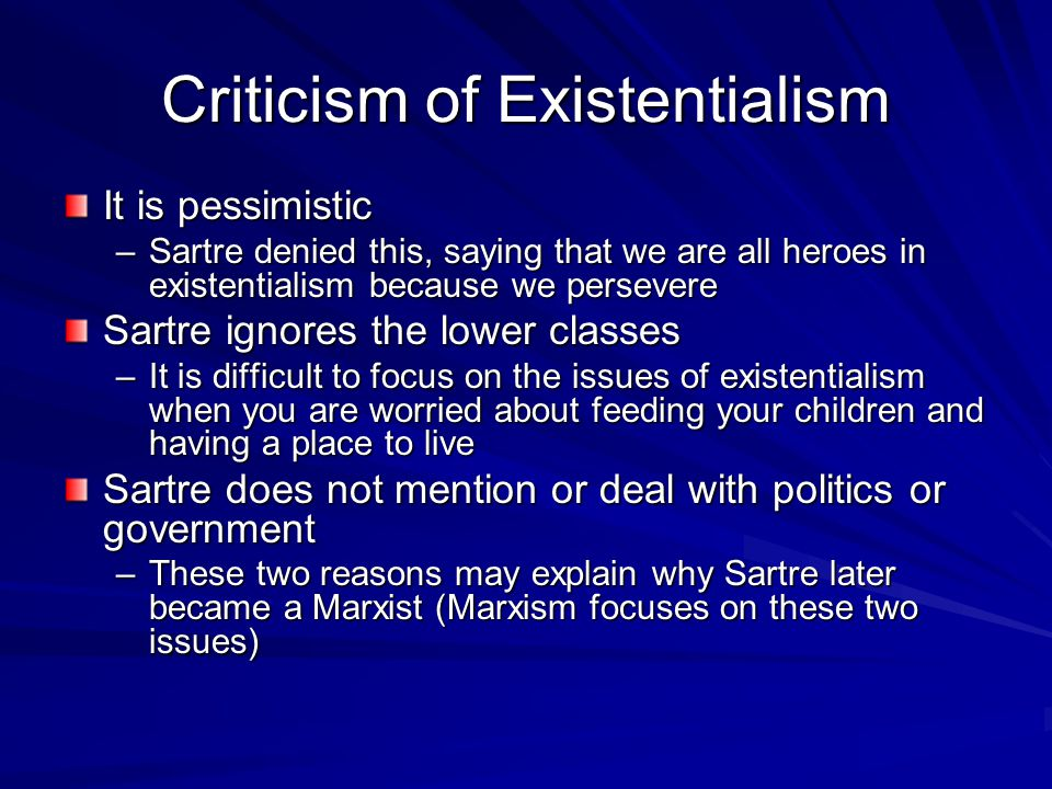 Criticism of Existentialism