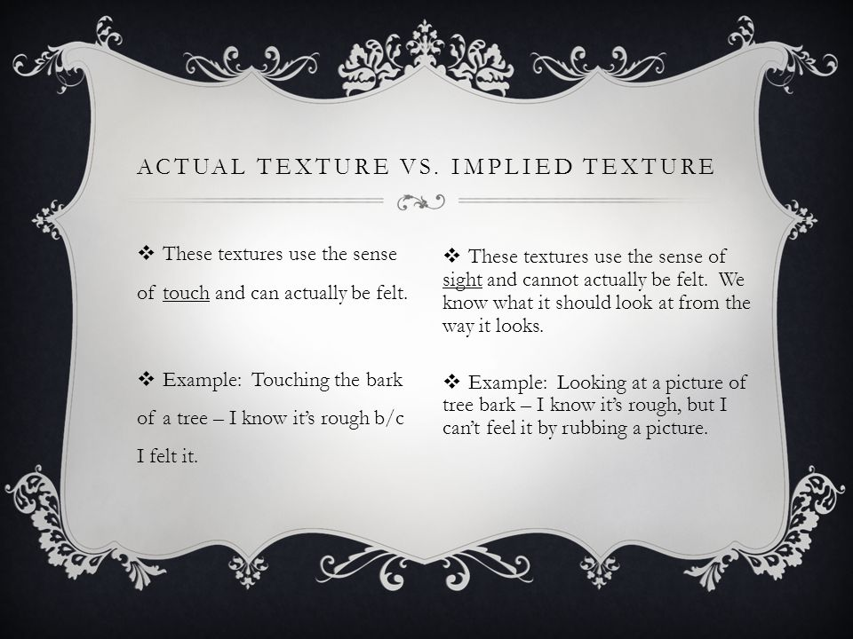 Actual Texture vs. Implied Texture