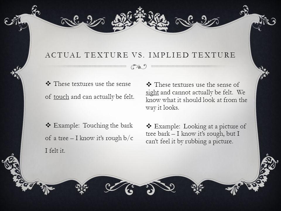 Actual Texture vs. Implied Texture