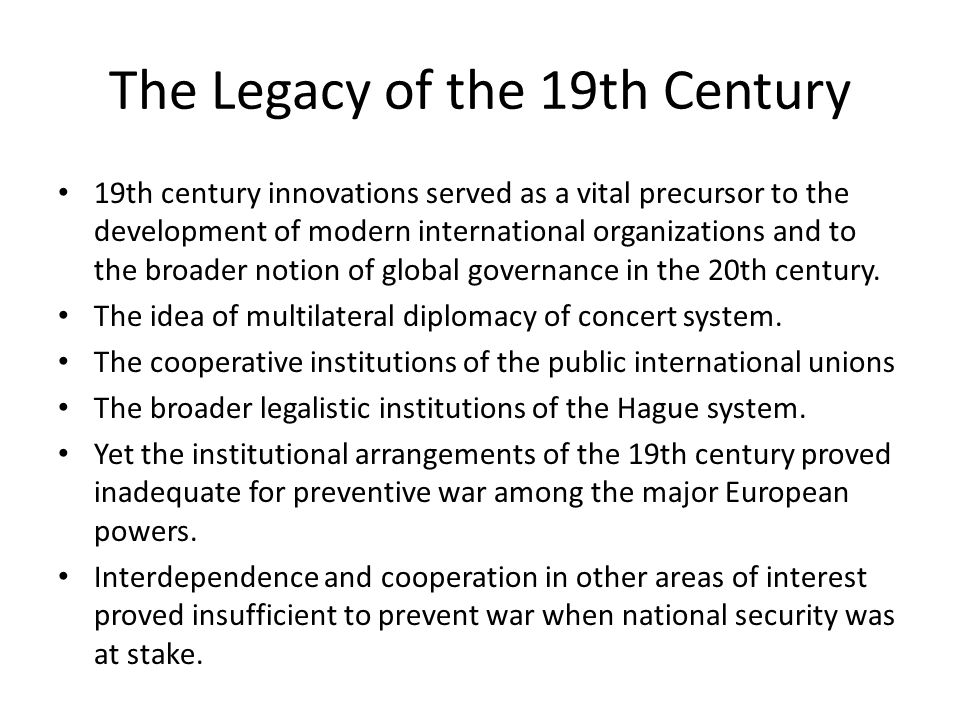 The Legacy of the 19th Century