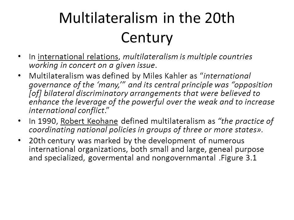 Multilateralism in the 20th Century
