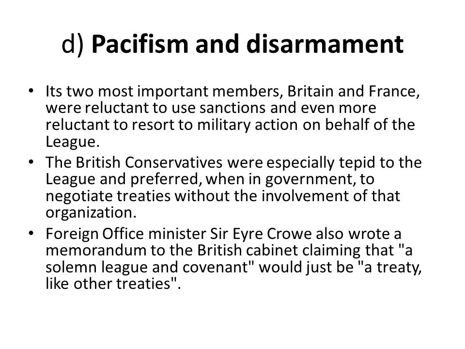 d) Pacifism and disarmament