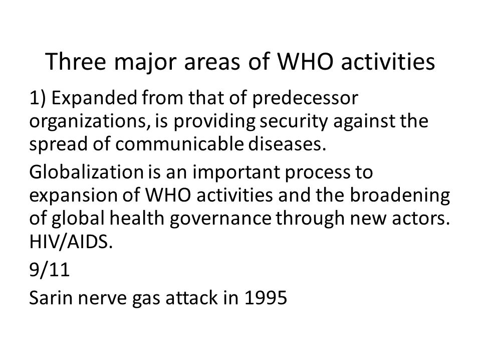 Three major areas of WHO activities