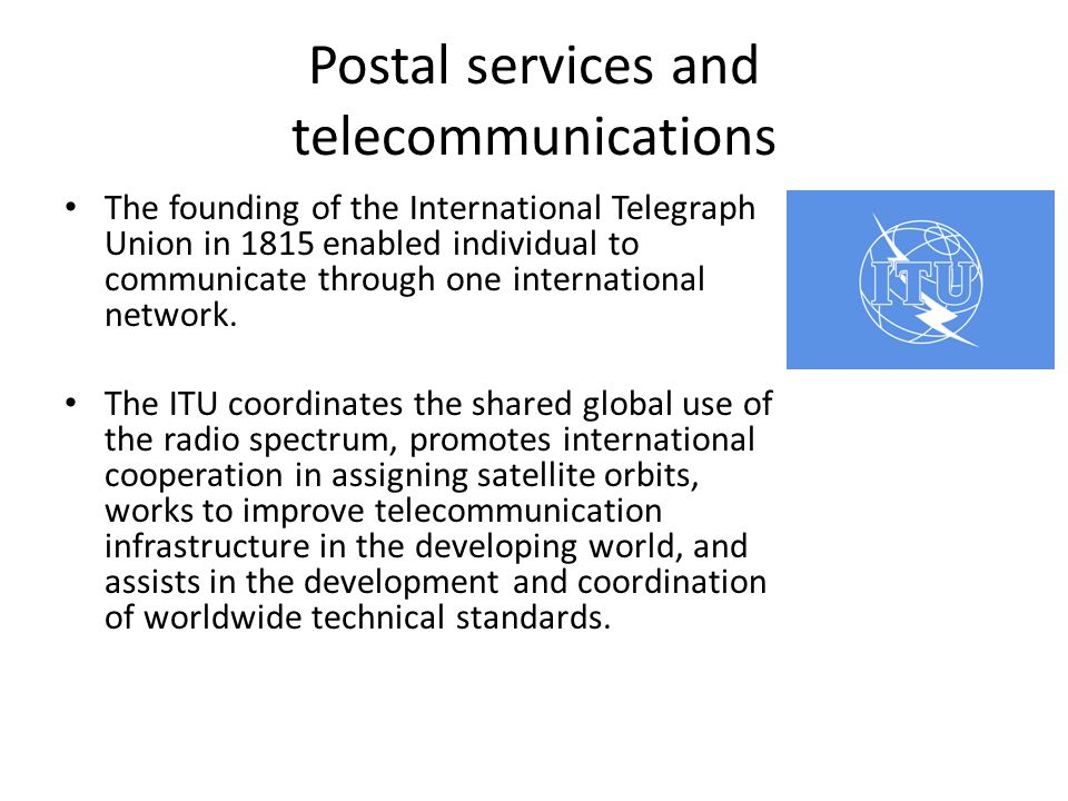 Postal services and telecommunications