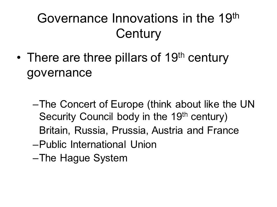 Governance Innovations in the 19th Century