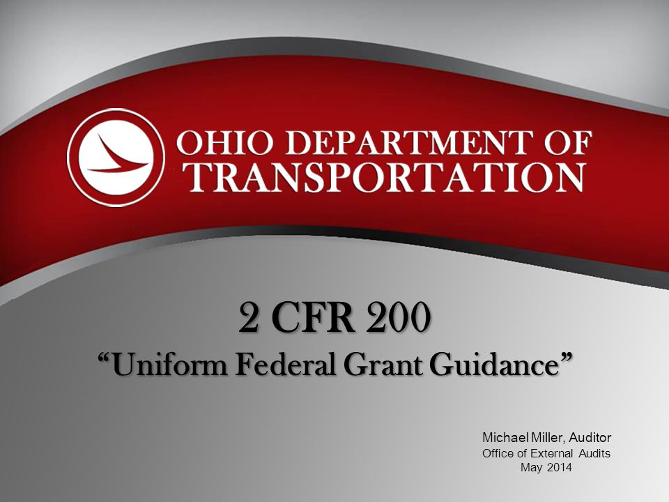 2 CFR 200 Uniform Federal Grant Guidance