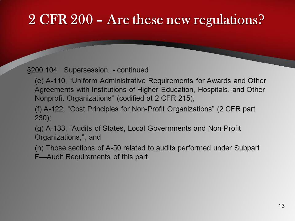 2 CFR 200 – Are these new regulations