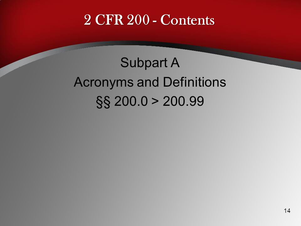 Subpart A Acronyms and Definitions §§ 200.0 > 200.99