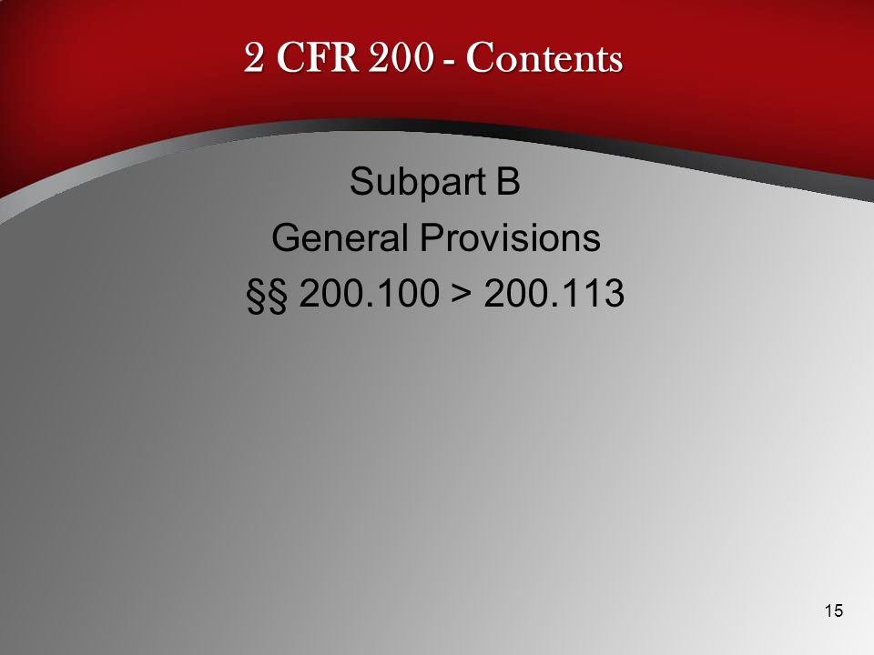 Subpart B General Provisions §§ 200.100 > 200.113