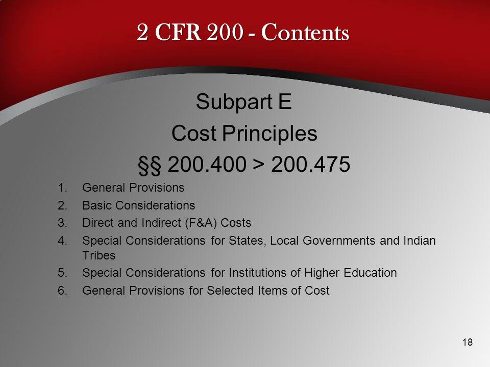 2 CFR 200 - Contents Subpart E Cost Principles §§ 200.400 > 200.475