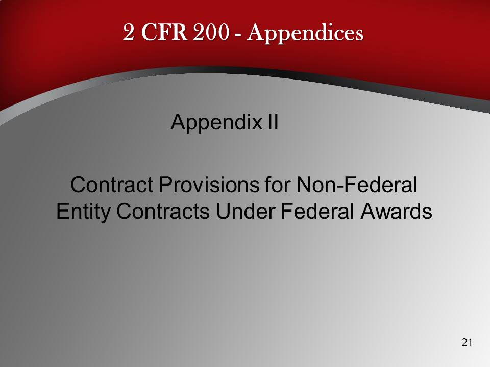 2 CFR 200 - Appendices Appendix II Contract Provisions for Non-Federal Entity Contracts Under Federal Awards