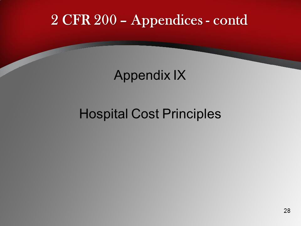 2 CFR 200 – Appendices - contd