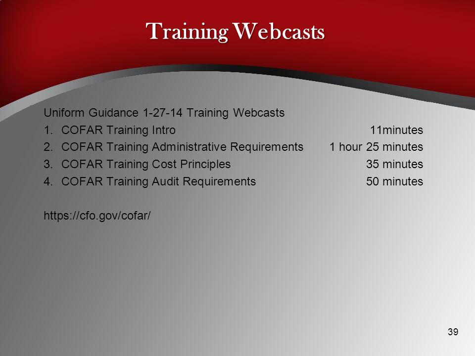 Training Webcasts Uniform Guidance 1-27-14 Training Webcasts