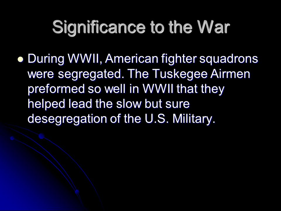 Significance to the War