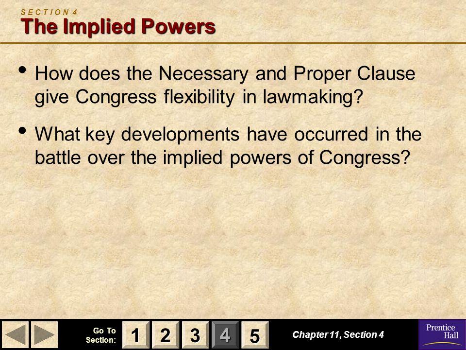 S E C T I O N 4 The Implied Powers