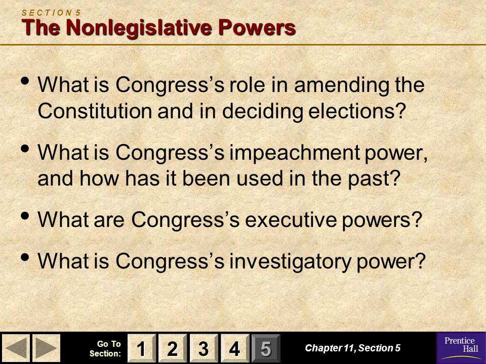 S E C T I O N 5 The Nonlegislative Powers