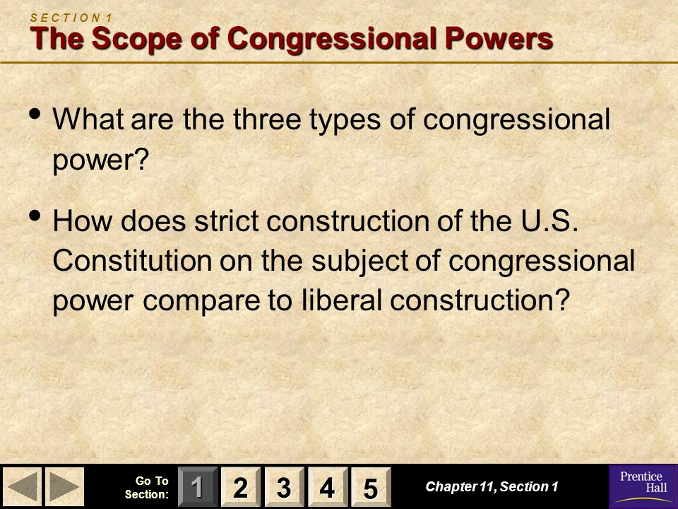S E C T I O N 1 The Scope of Congressional Powers