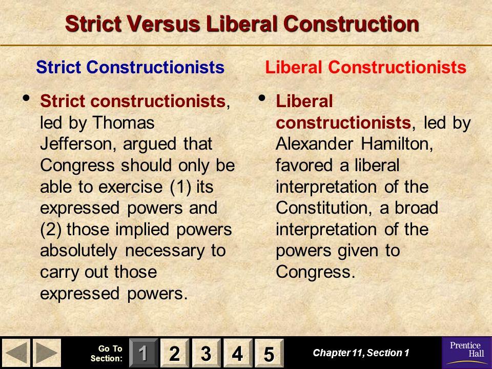 Strict Versus Liberal Construction