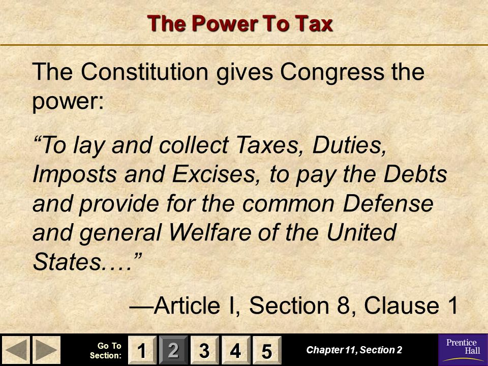 The Constitution gives Congress the power: