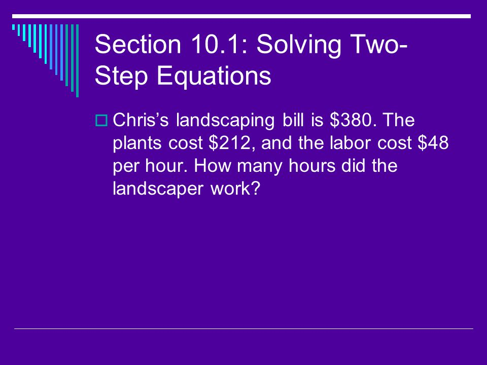 Section 10.1: Solving Two-Step Equations