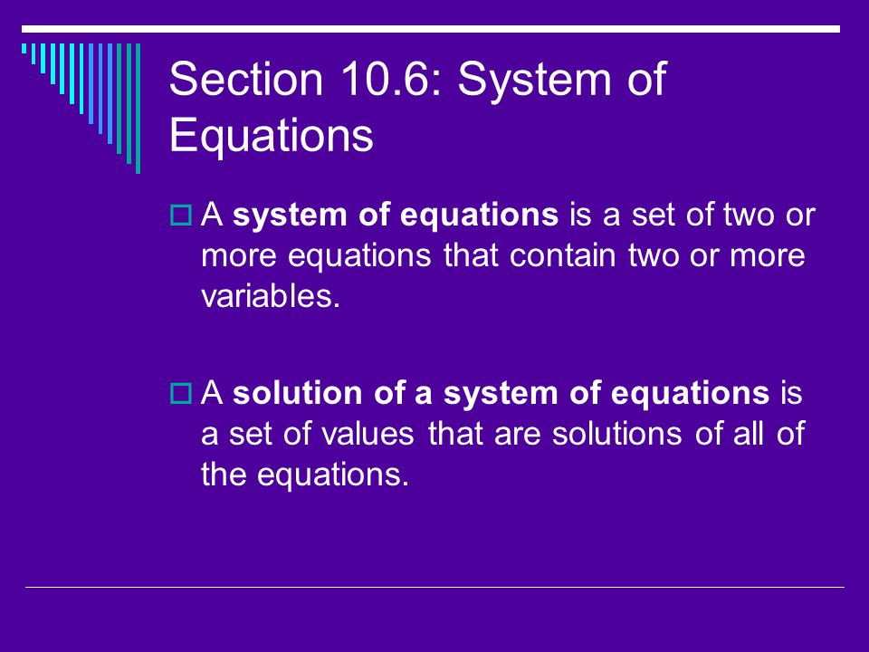 Section 10.6: System of Equations