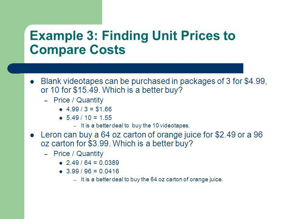 Example 3: Finding Unit Prices to Compare Costs