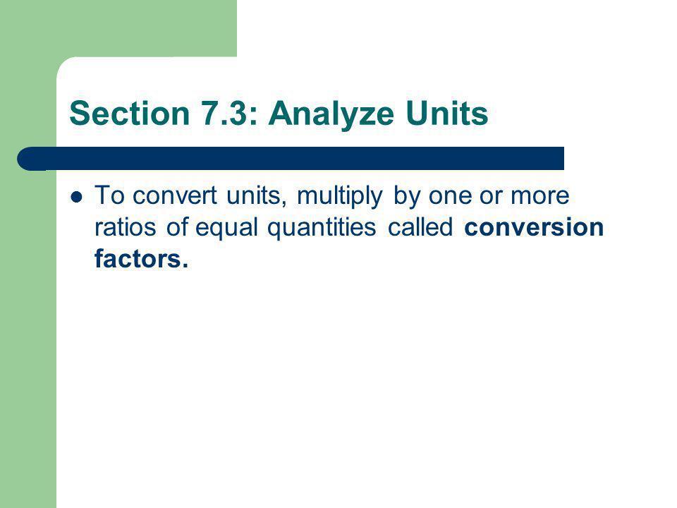 Section 7.3: Analyze Units
