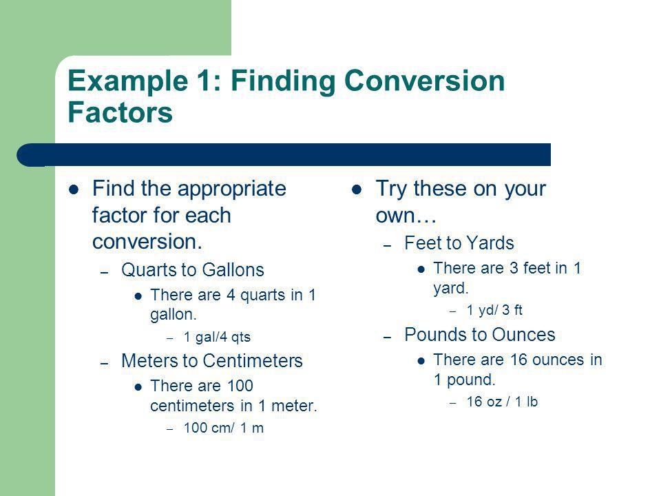 Example 1: Finding Conversion Factors