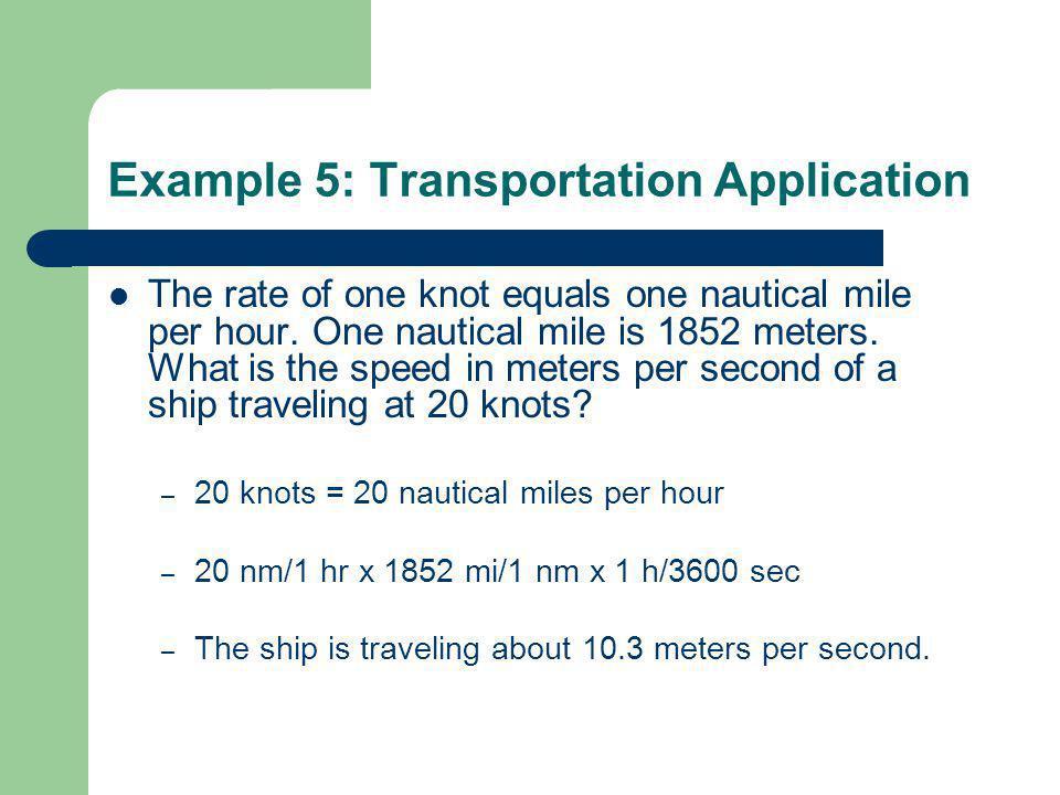 Example 5: Transportation Application