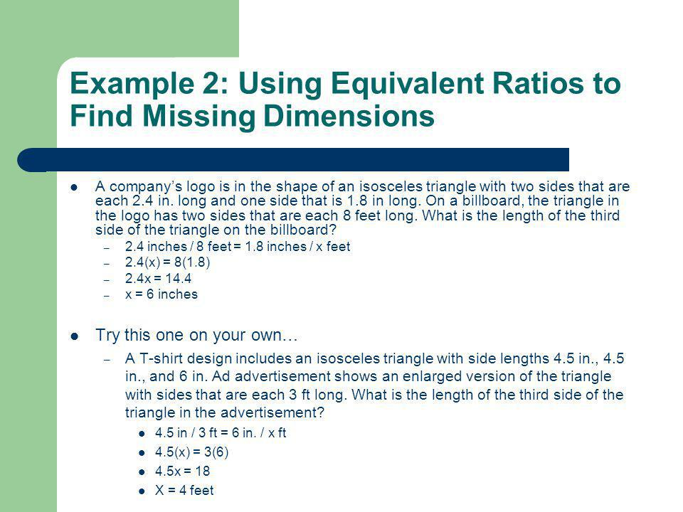 Example 2: Using Equivalent Ratios to Find Missing Dimensions