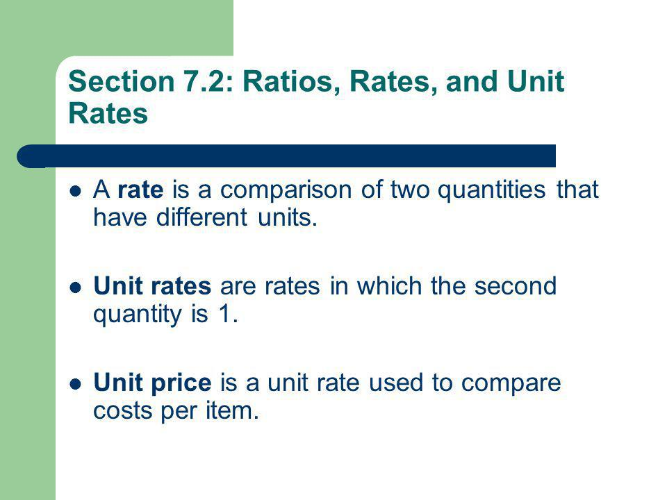 Section 7.2: Ratios, Rates, and Unit Rates