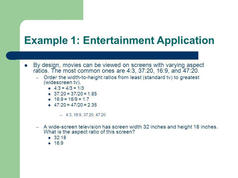 Example 1: Entertainment Application