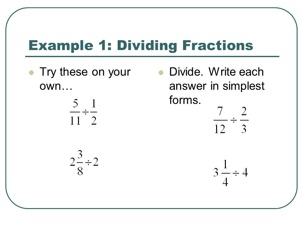 Example 1: Dividing Fractions
