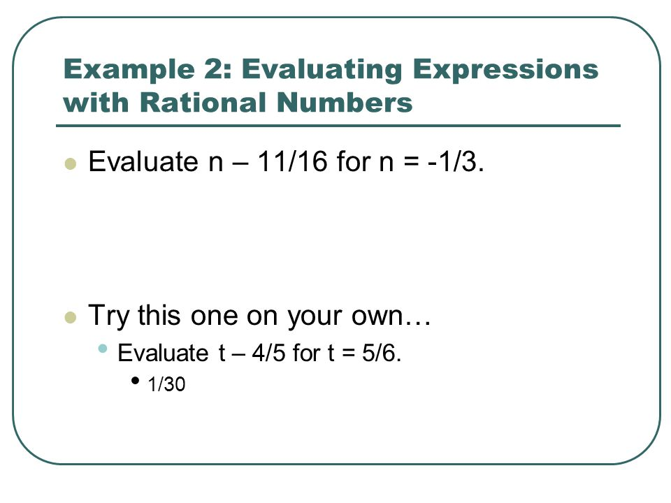 Example 2: Evaluating Expressions with Rational Numbers