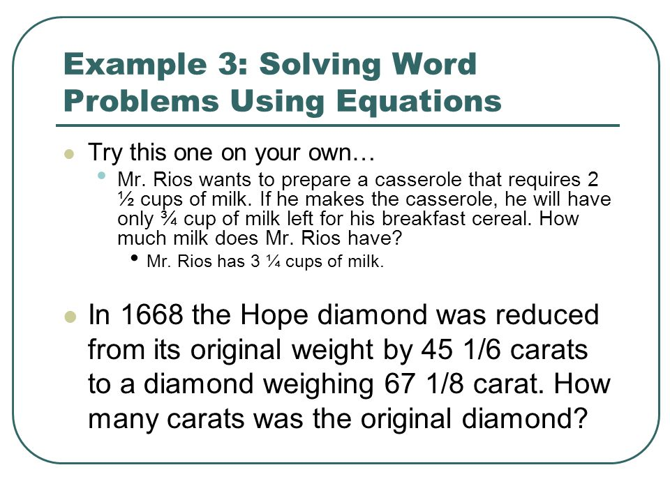 Example 3: Solving Word Problems Using Equations