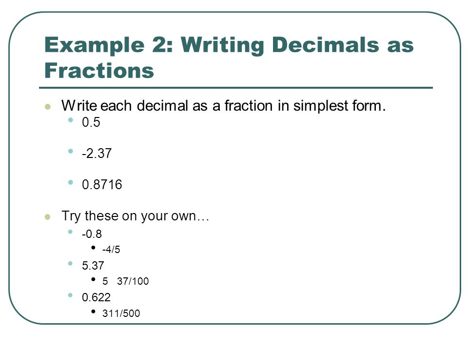 Example 2: Writing Decimals as Fractions