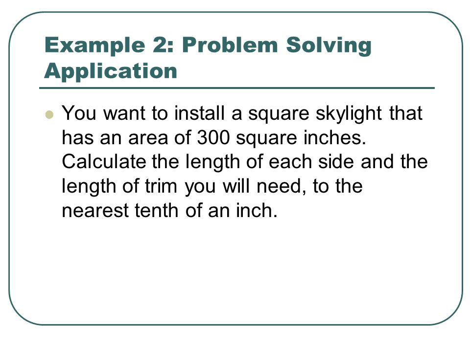 Example 2: Problem Solving Application