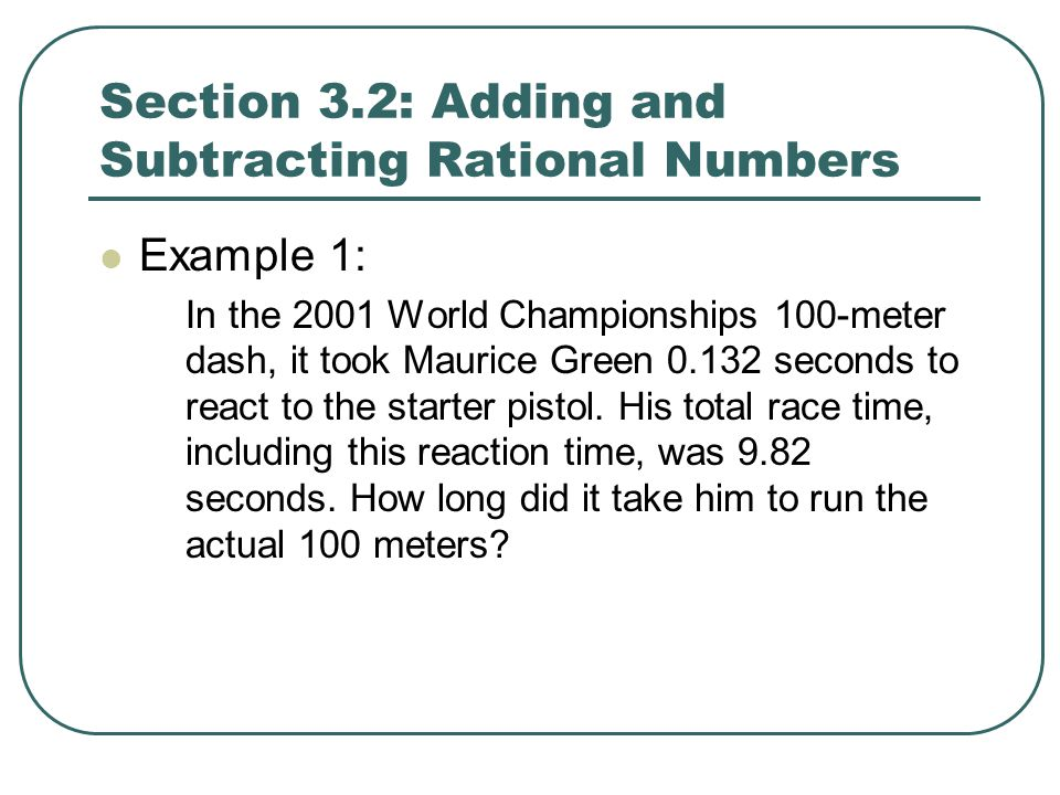 Section 3.2: Adding and Subtracting Rational Numbers