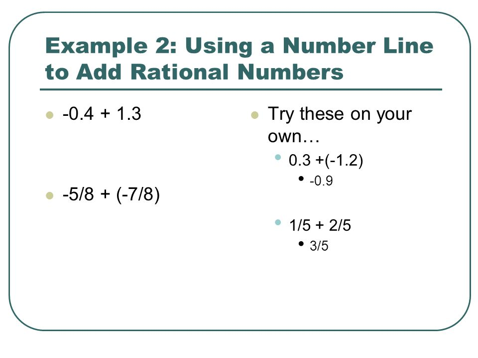Example 2: Using a Number Line to Add Rational Numbers