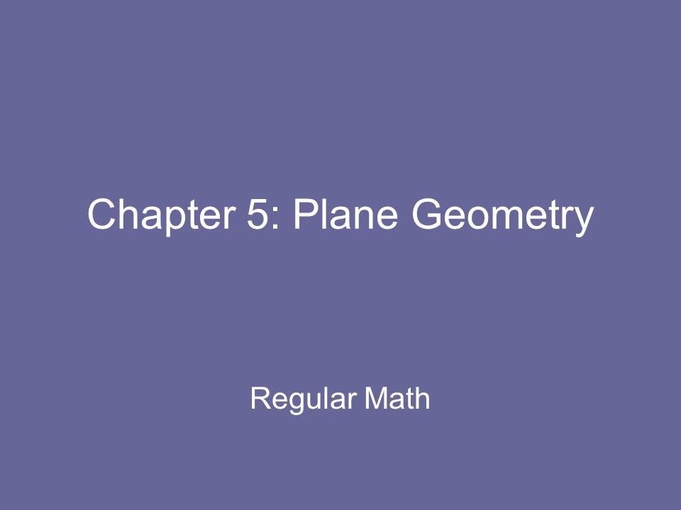 Chapter 5: Plane Geometry