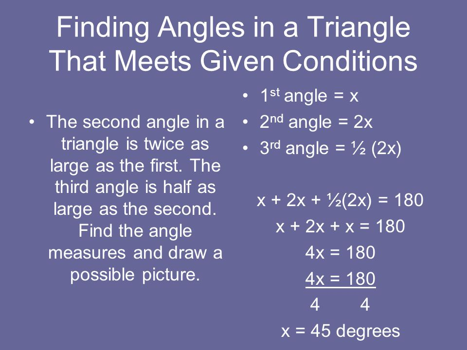 Finding Angles in a Triangle That Meets Given Conditions