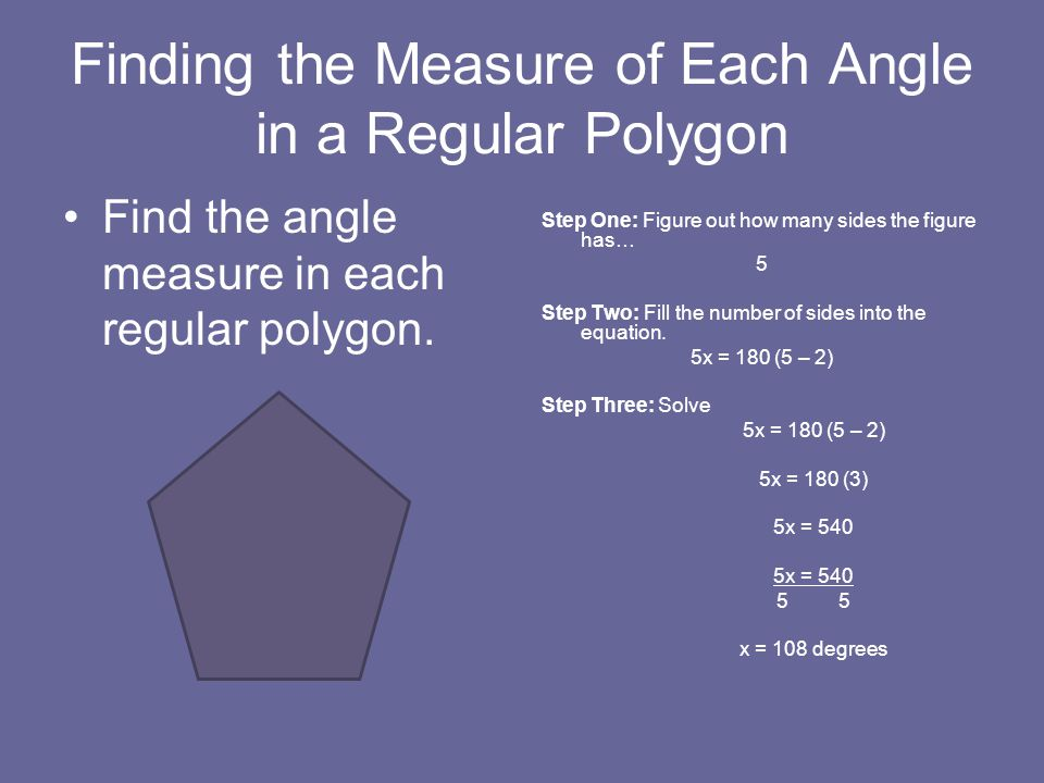 Finding the Measure of Each Angle in a Regular Polygon